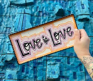 Color Me Mine Love is Love